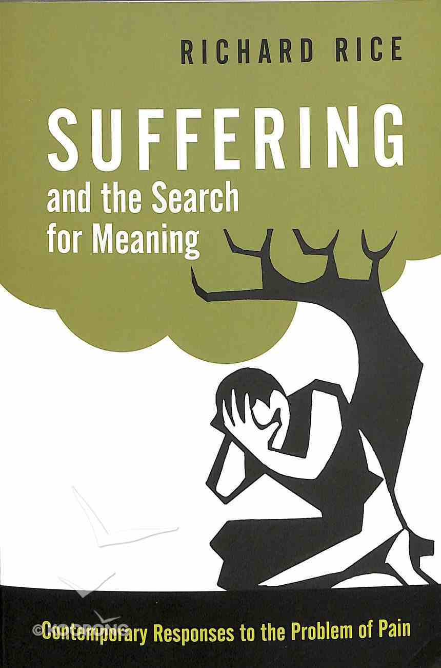 Suffering and the Search For Meaning Paperback