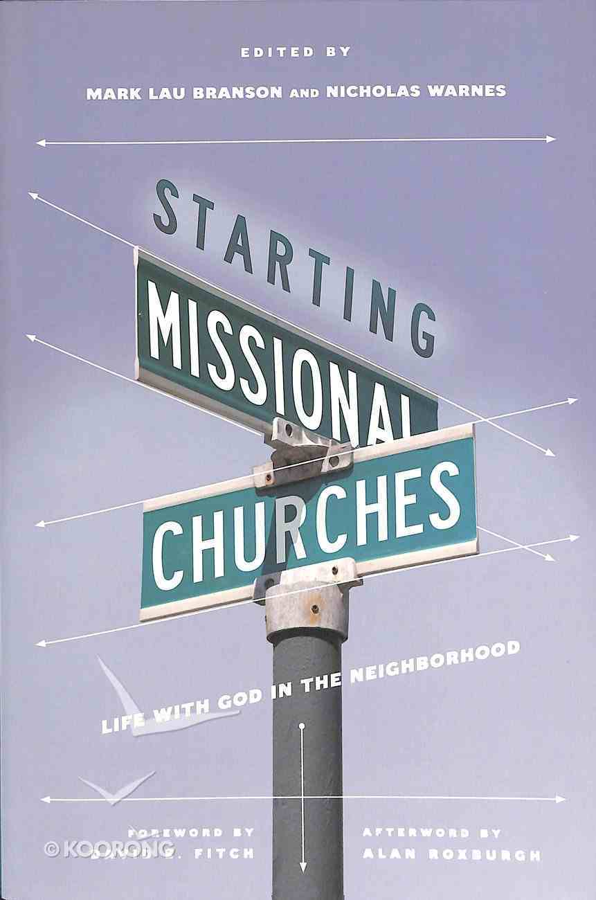 Starting Missional Churches Paperback
