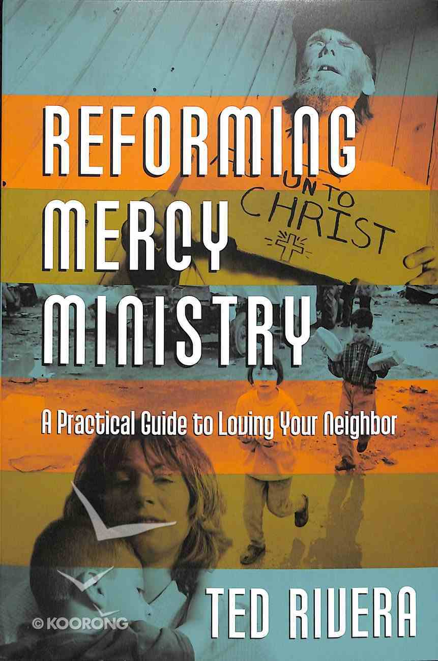 Reforming Mercy Ministry Paperback