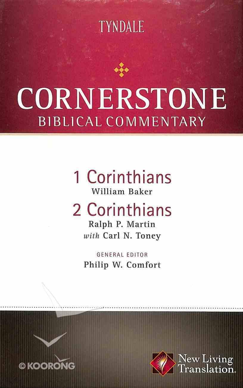 1 & 2 Corinthians (#15 in Nlt Cornerstone Biblical Commentary Series) Hardback