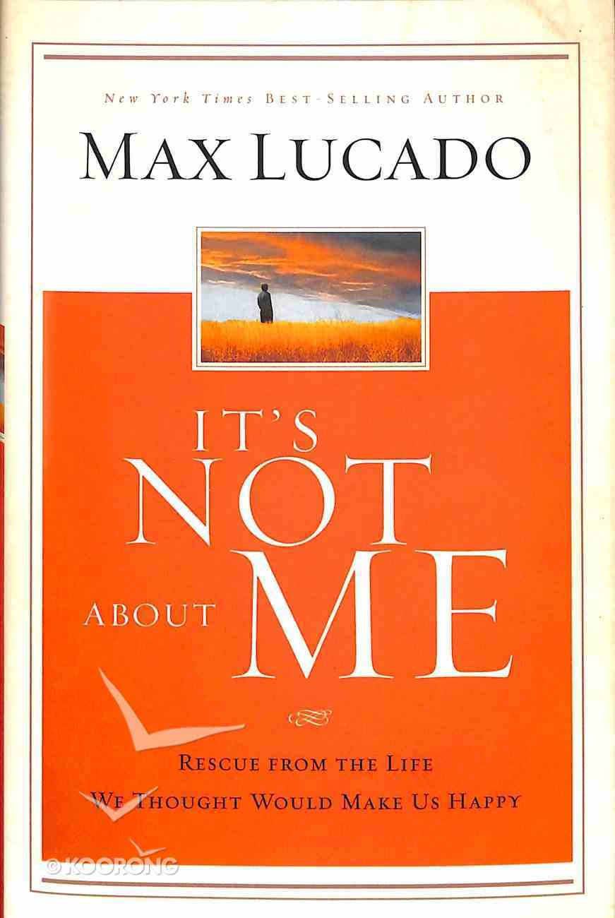 It's Not About Me Hardback