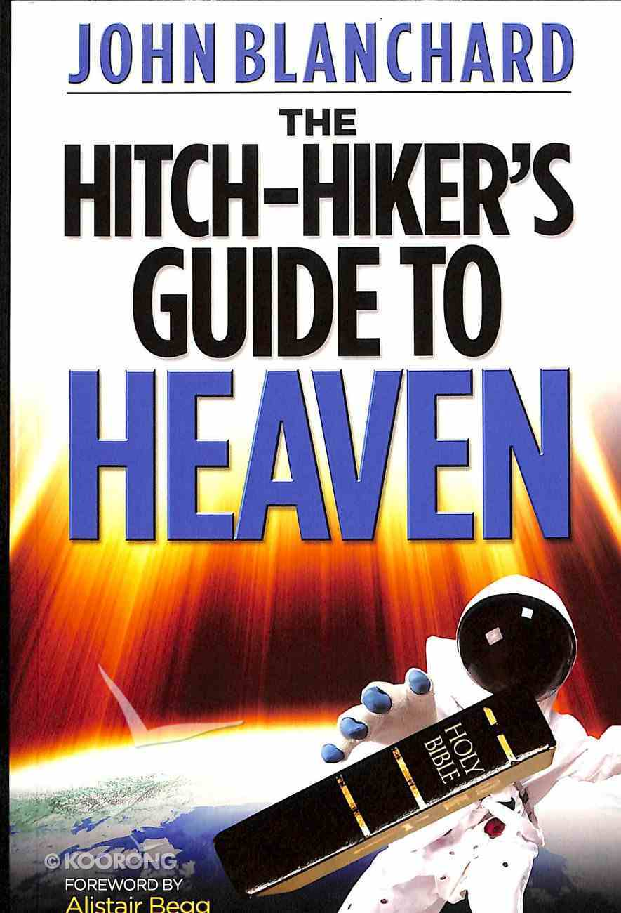 Hitchhiker's Guide to Heaven Paperback