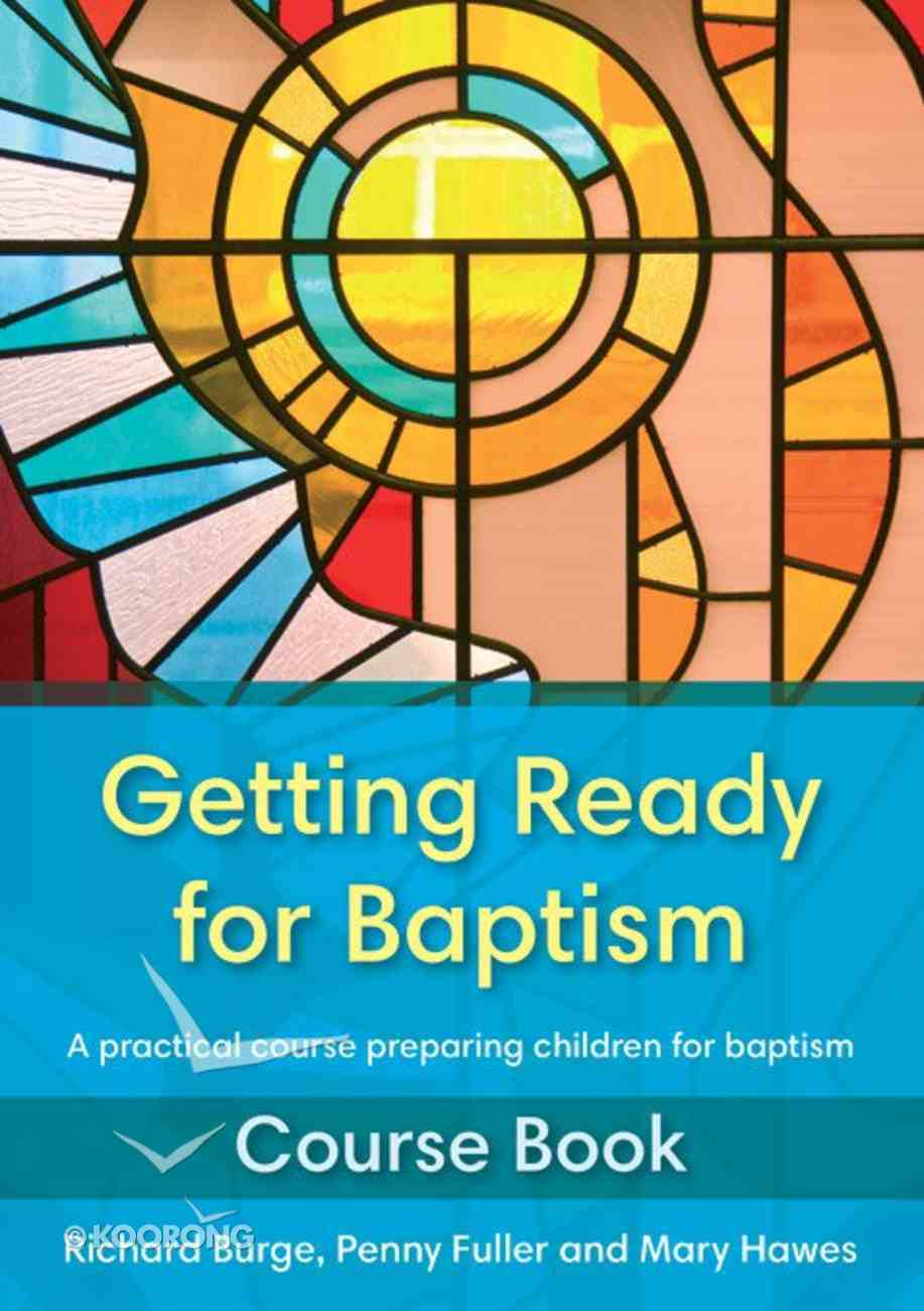 Getting Ready For Baptism Course Book Paperback