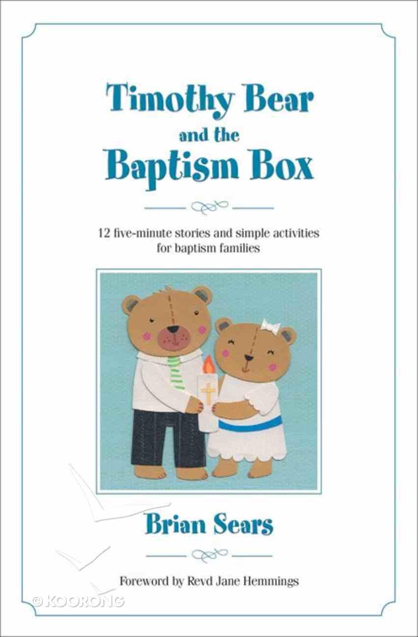 Timothy Bear and the Baptism Box PB (Smaller)
