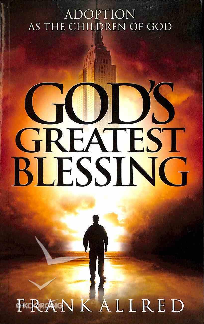 God's Greatest Blessing Paperback