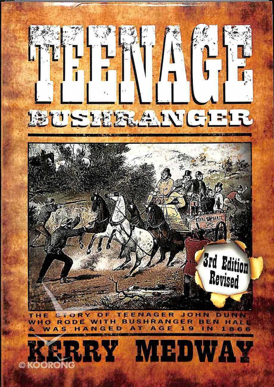Teenage Bushranger (3rd Edition) Paperback