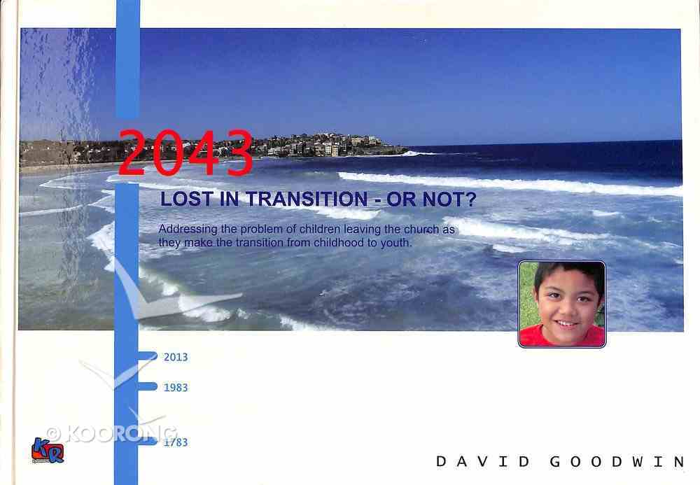 Lost in Transition - Or Not? Hardback