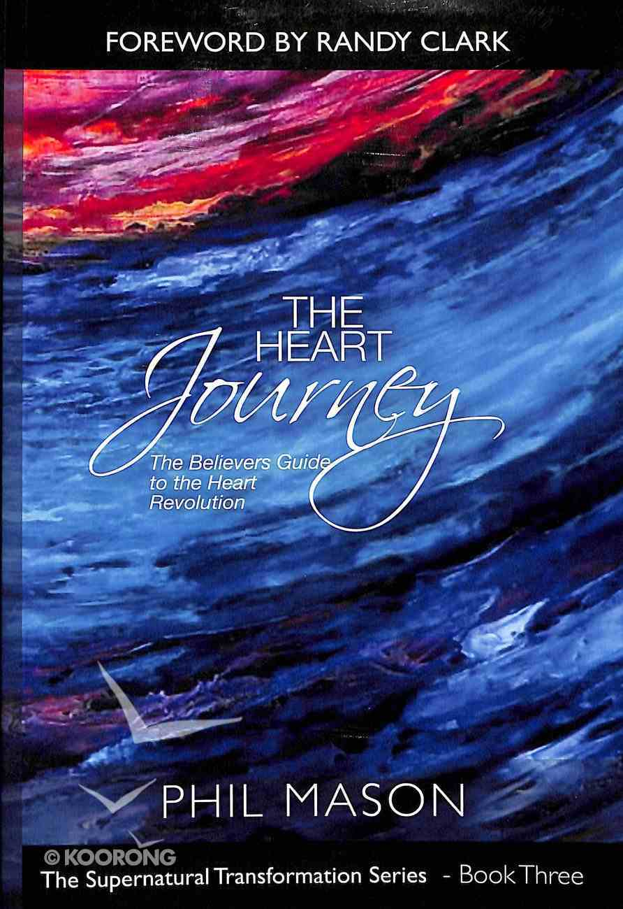 The Heart Journey (#03 in Supernatural Transformation Series) Paperback