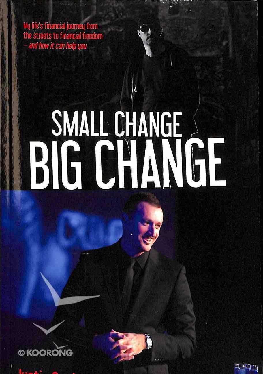 Small Change Big Change Paperback