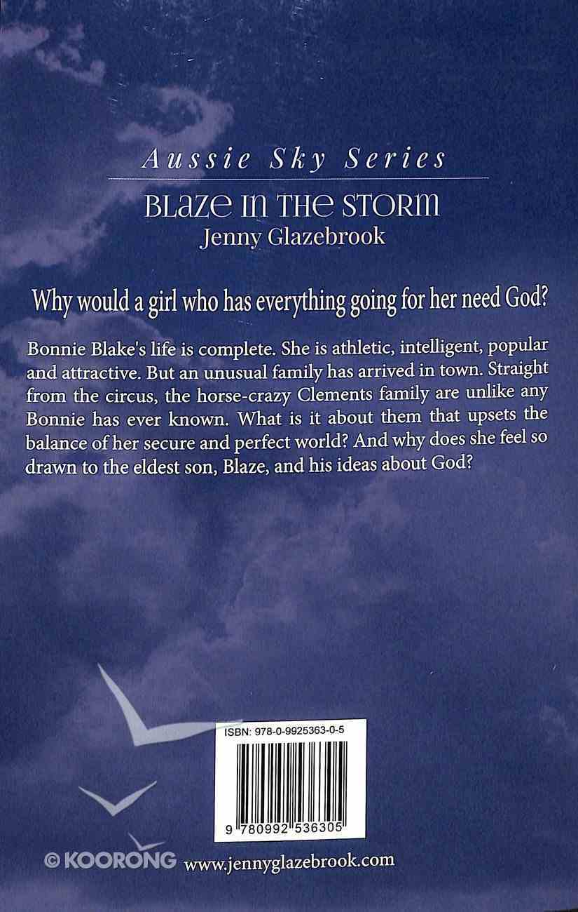Blaze in the Storm (#01 in Aussie Sky Series) Paperback