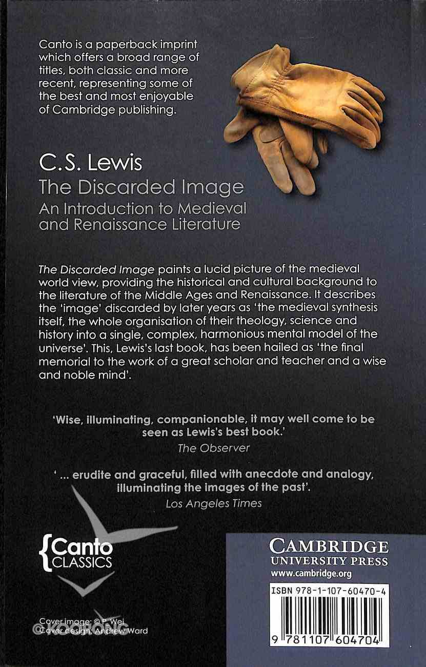 Discarded Image, The: An Introduction to Medieval and Renaissance Literature (Canto Classics Series) Paperback