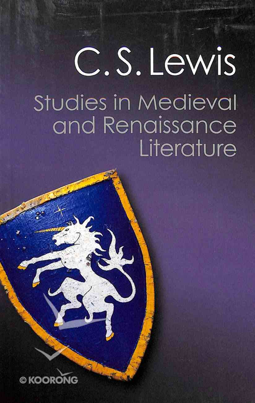 Studies in Medieval and Renaissance Literature (Canto Classics Series) Paperback