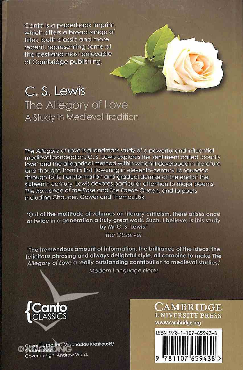 The Allegory of Love: A Study in Medieval Tradition (Canto Classics) Paperback