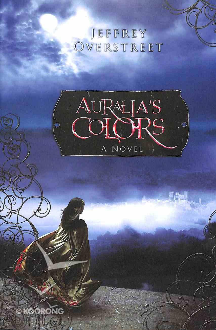 Auralia's Colors (Auralia Thread Series) Paperback