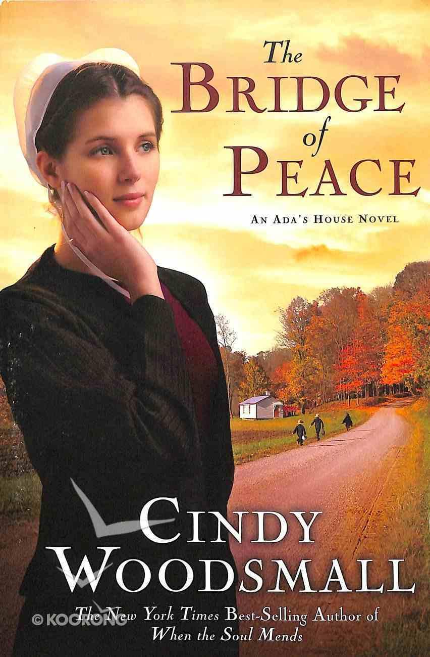The Bridge of Peace (#02 in Ada's House Series) Paperback