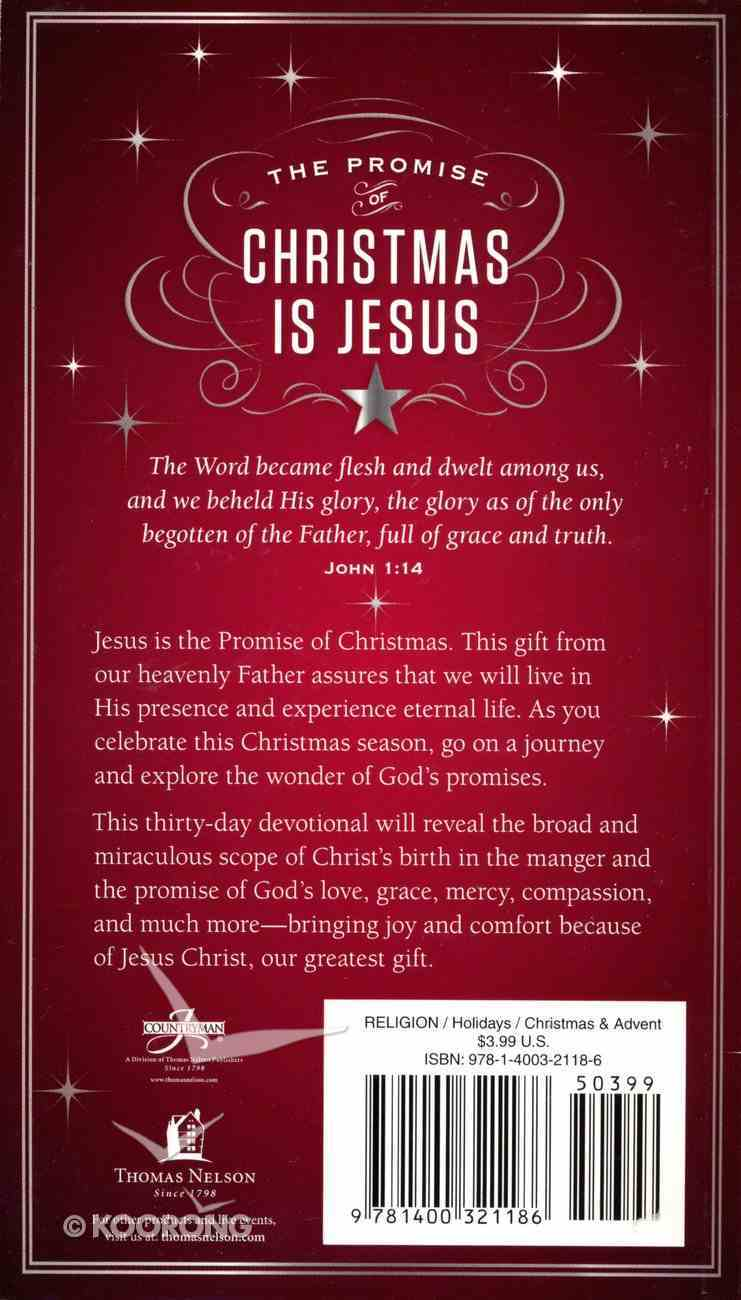 The Promise of Christmas is Jesus (A 30 Day Devotional) Paperback