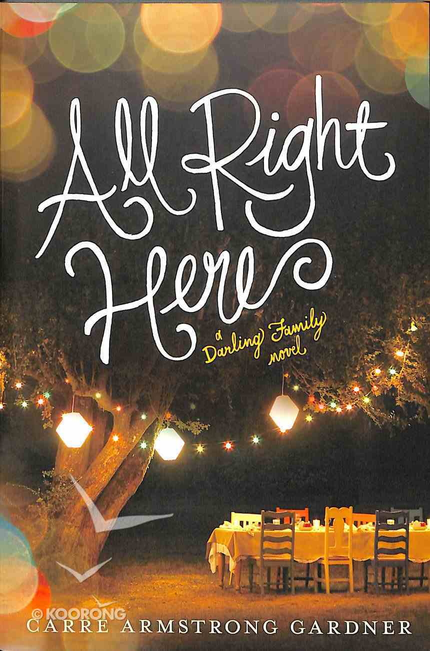 All Right Here (#01 in The Darlings Series) Paperback