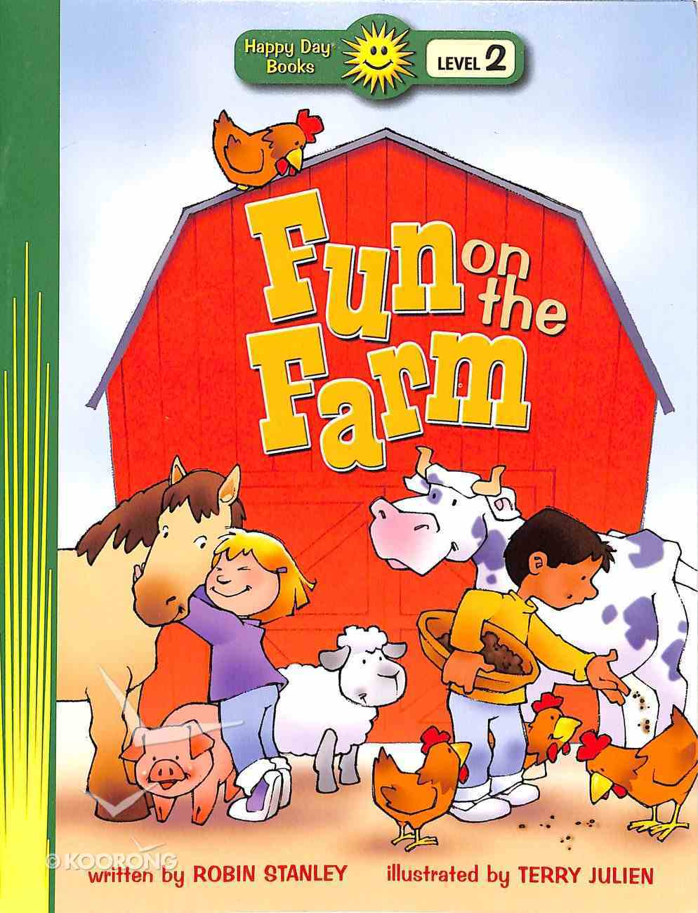 Fun on the Farm (Happy Day Level 2 Beginning Readers Series) Paperback