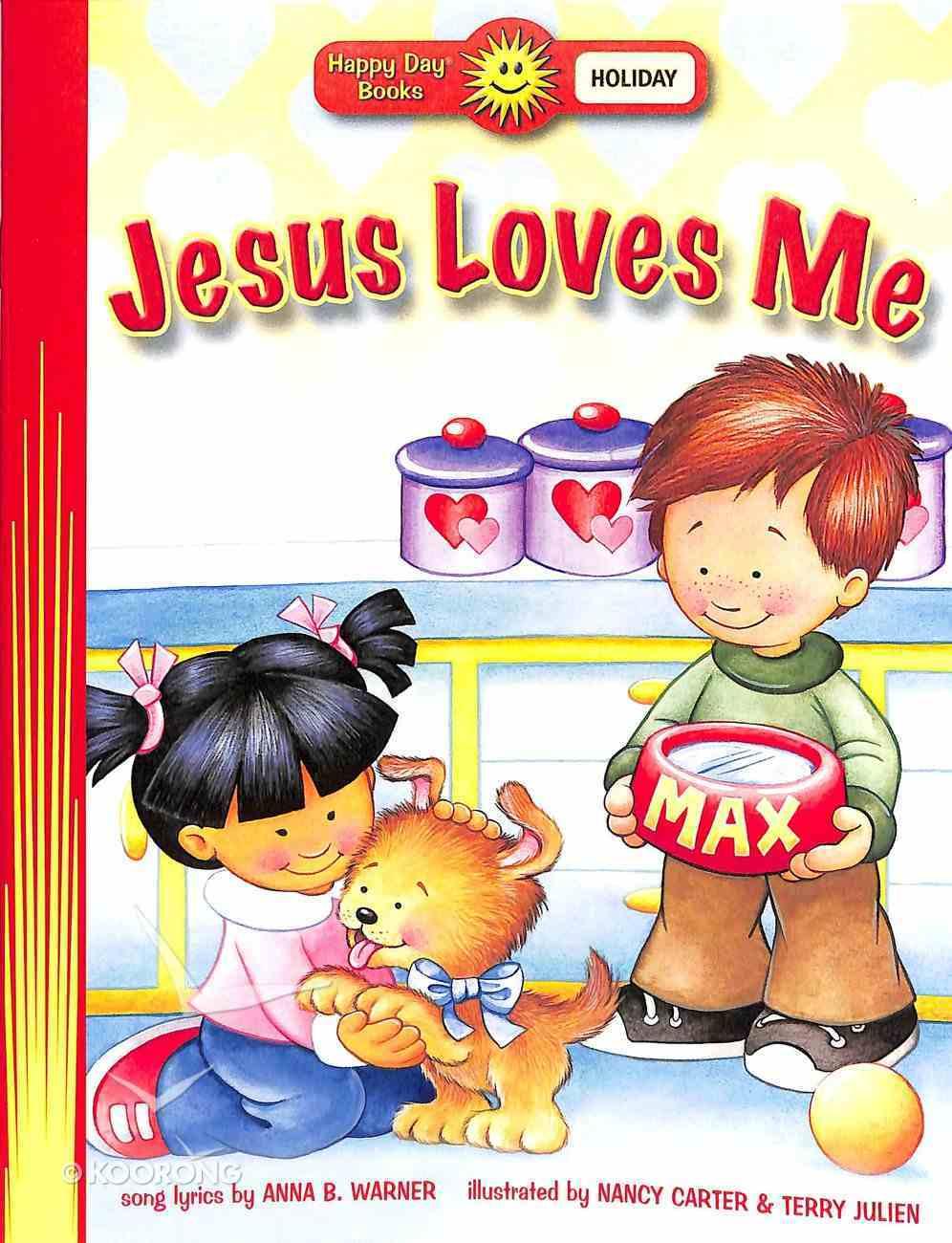 Jesus Loves Me (Happy Day Level 1 Pre-readers Series) Paperback