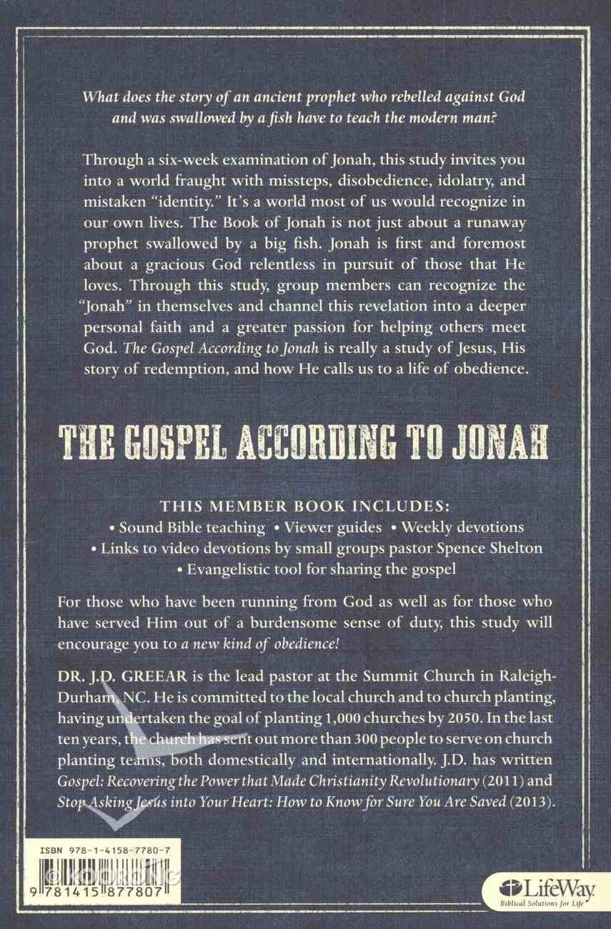 Gospel According to Jonah, the - a New Kind of Obedience (6 Sessions) (Member Book) Paperback
