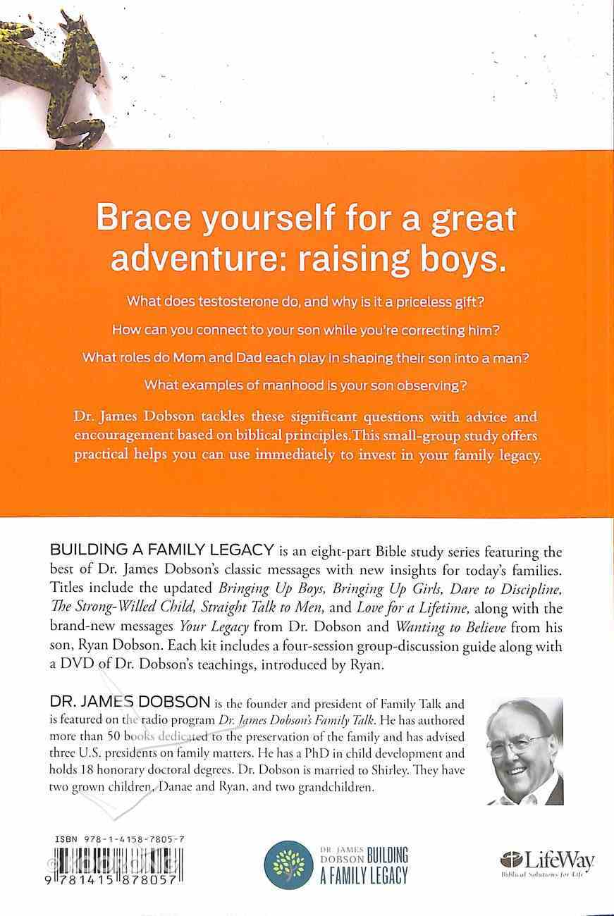 Bringing Up Boys Bible Study (Member Book) (Building A Family Legacy Series) Paperback