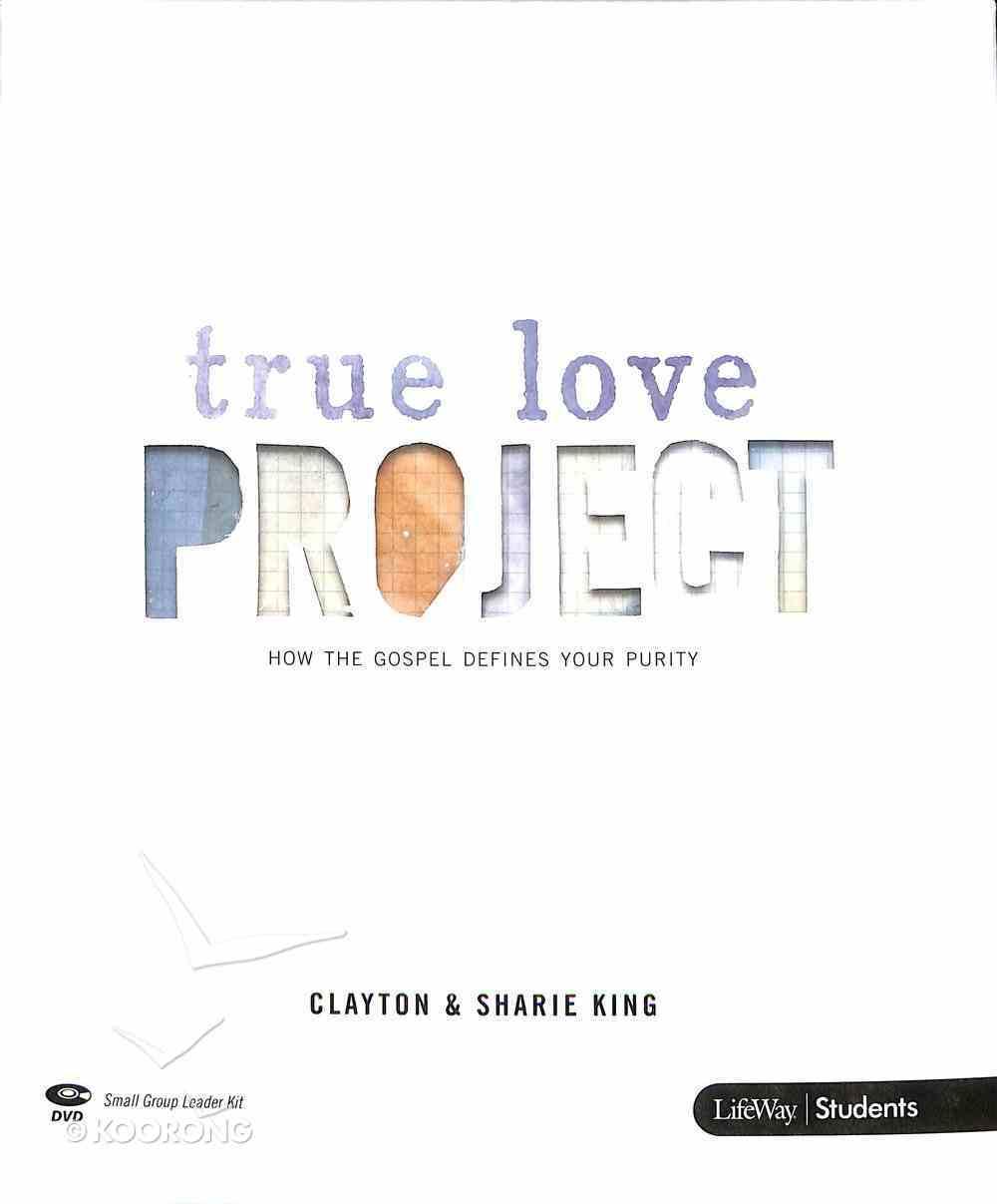 True Love Project (Leader Kit) (True Love Project Studies Series) Pack