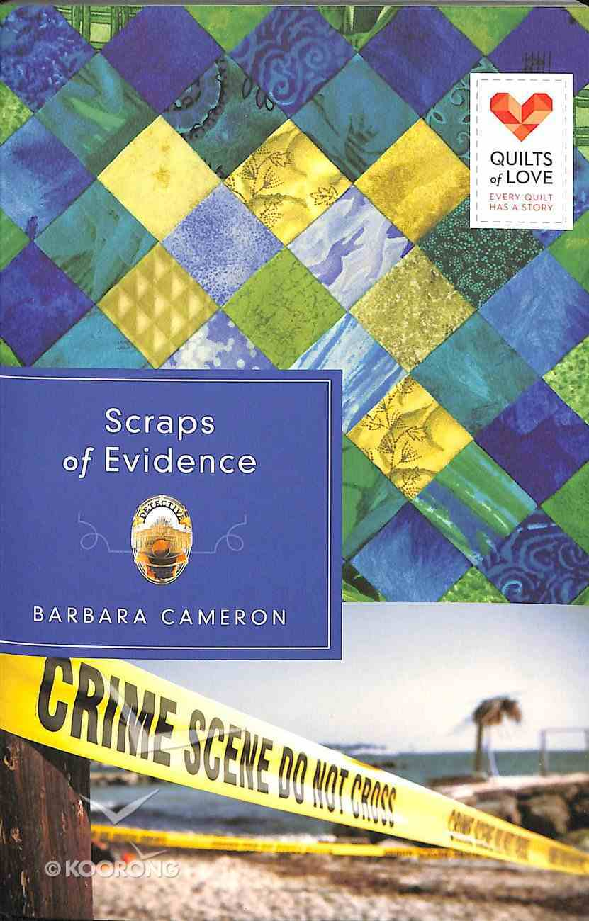 Scraps of Evidence (Quilts Of Love Series) Paperback
