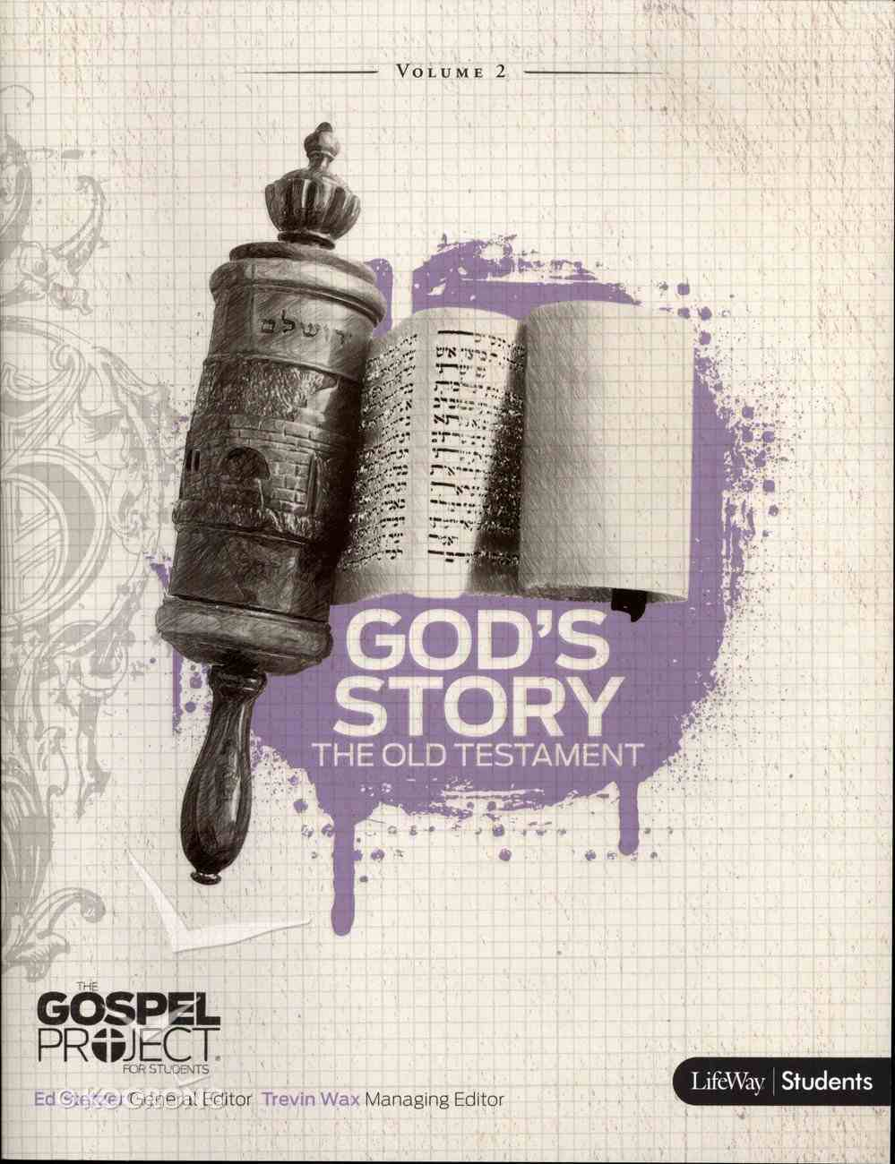 God's Story of the Old Testament (Personal Study) (#02 in Gospel Project For Students Series) Paperback