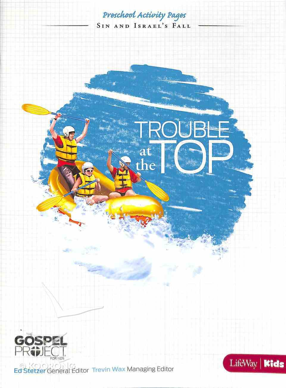 Trouble At the Top (Preschool Activity Pages) (#05 in The Gospel Project For Kids 2012-15 Series) Paperback
