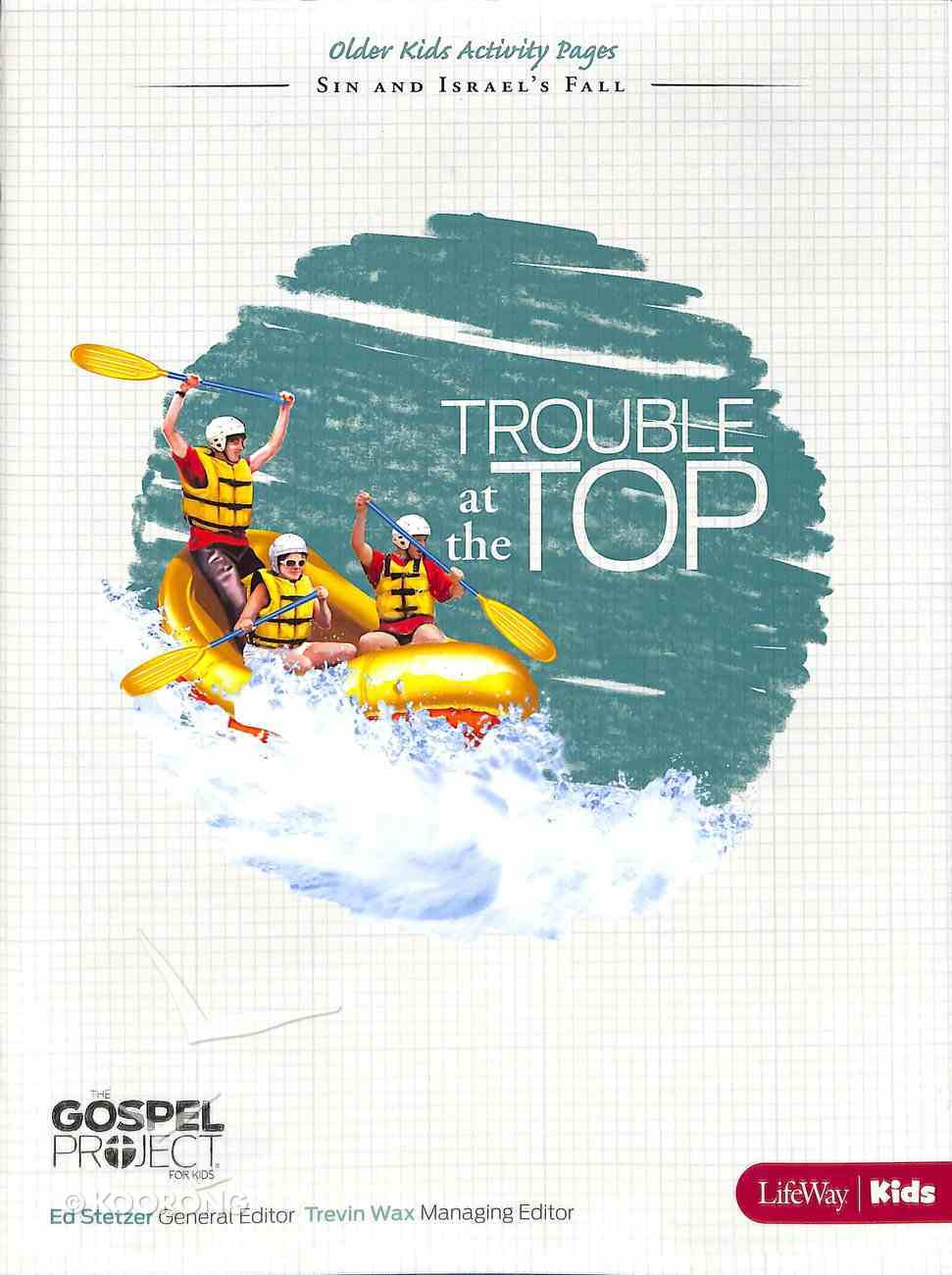 Trouble At the Top (Older Kids Activity Pages) (#05 in The Gospel Project For Kids 2012-15 Series) Paperback