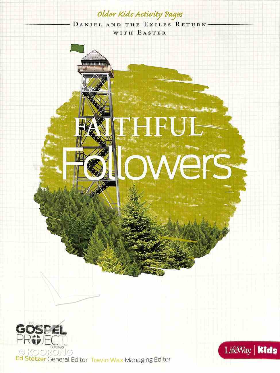 Faithful Followers (Older Kids Activity Pages) (#07 in The Gospel Project For Kids 2012-15 Series) Paperback
