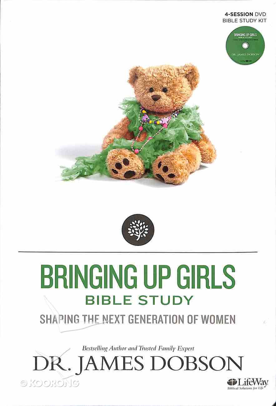 Bringing Up Girls Bible Study (Leader Kit) (Building A Family Legacy Series) Pack
