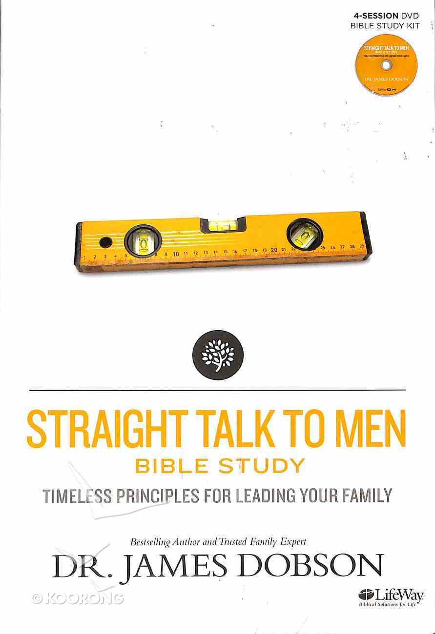 Straight Talk to Men: Timeless Principles For Leading Your Family (Leader Kit) (Building A Family Legacy Series) Pack