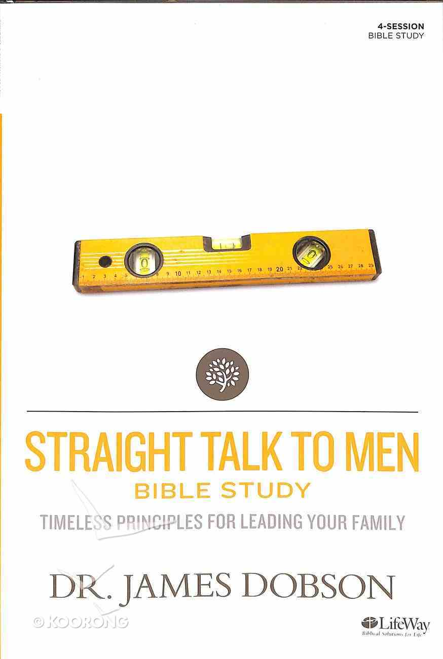 Straight Talk to Men (Member Book) (Building A Family Legacy Series) Paperback