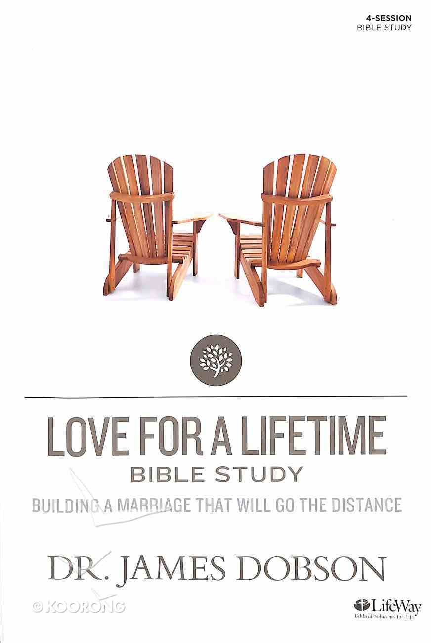 Love For a Lifetime Bible Study (Member Book) (Building A Family Legacy Series) Paperback