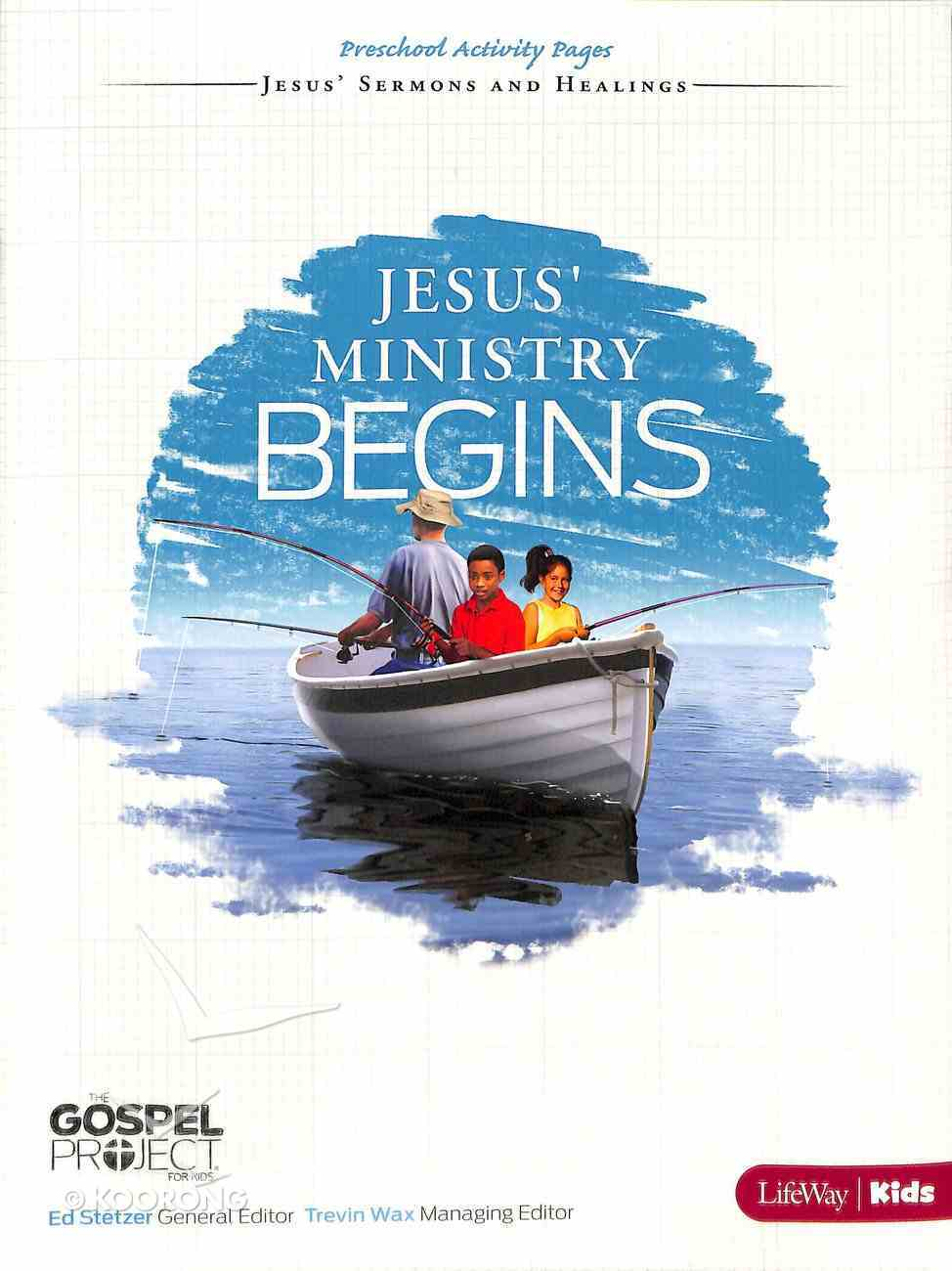 Jesus' Ministry Begins (Preschool Activity Pages) (#09 in The Gospel Project For Kids 2012-15 Series) Paperback