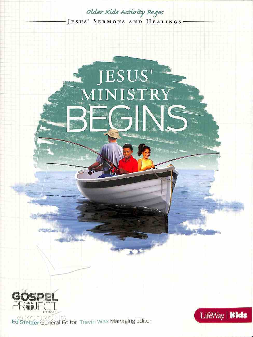 Jesus' Ministry Begins (Older Kids Activity Pages) (#09 in The Gospel Project For Kids 2012-15 Series) Paperback