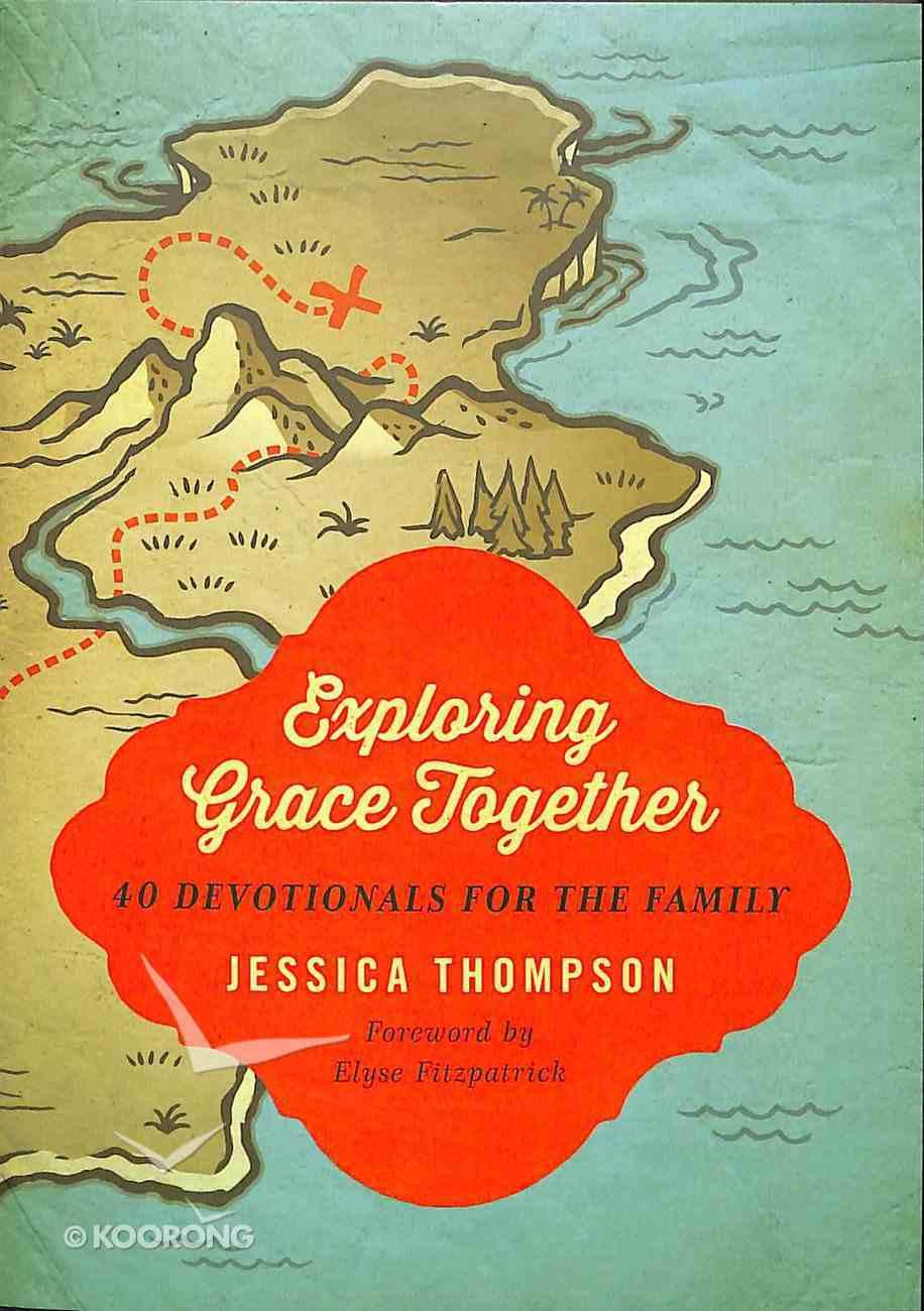 Exploring Grace Together Paperback