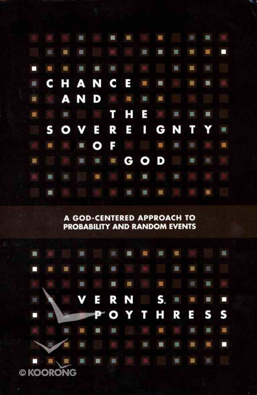Chance and the Sovereignty of God Paperback