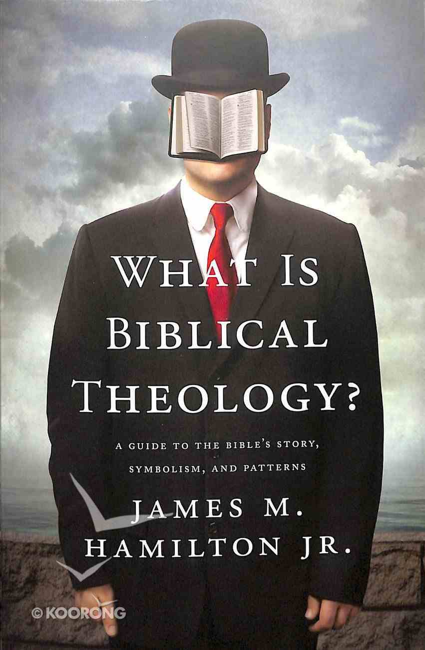 What is Biblical Theology? Paperback