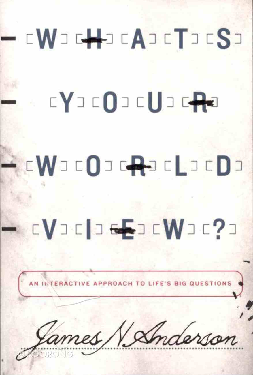 What's Your Worldview? Paperback