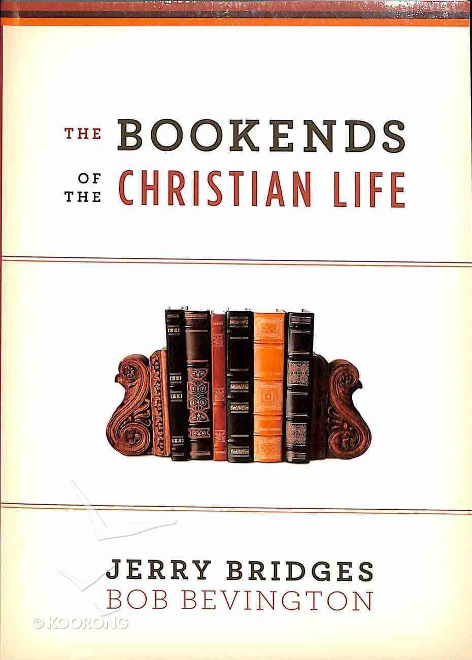 The Bookends of the Christian Life Paperback