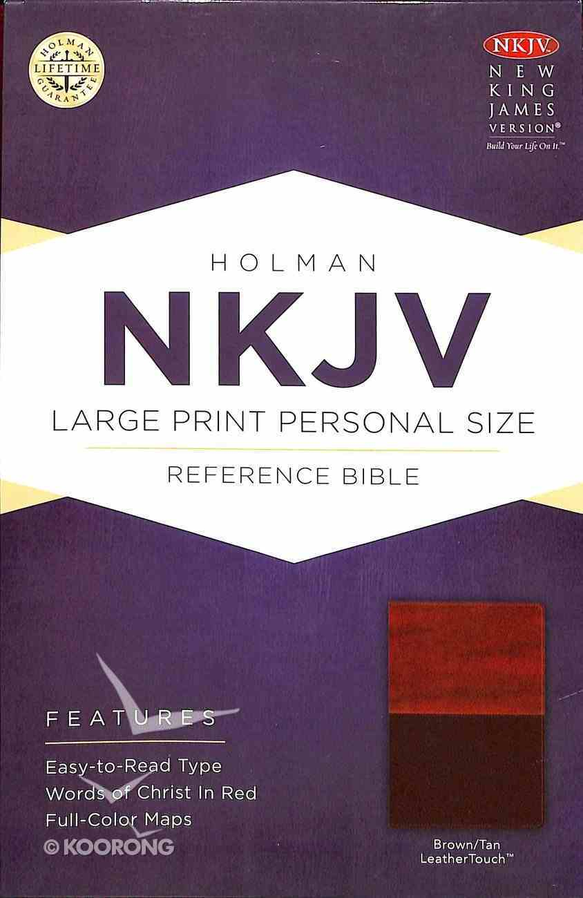 NKJV Large Print Personal Size Reference Bible, Brown/Tan Leathertouch Premium Imitation Leather