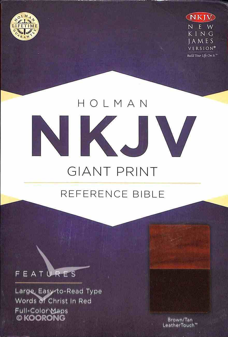 NKJV Giant Print Reference Bible, Brown/Tan Leathertouch Premium Imitation Leather