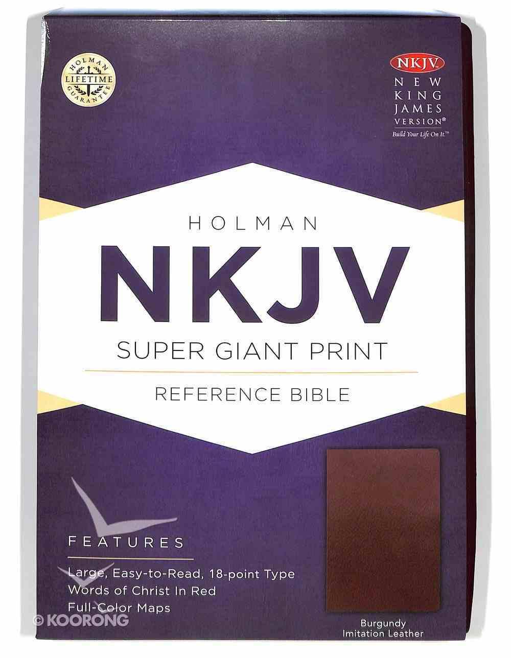 NKJV Super Giant Print Reference Bible Burgundy Imitation Leather