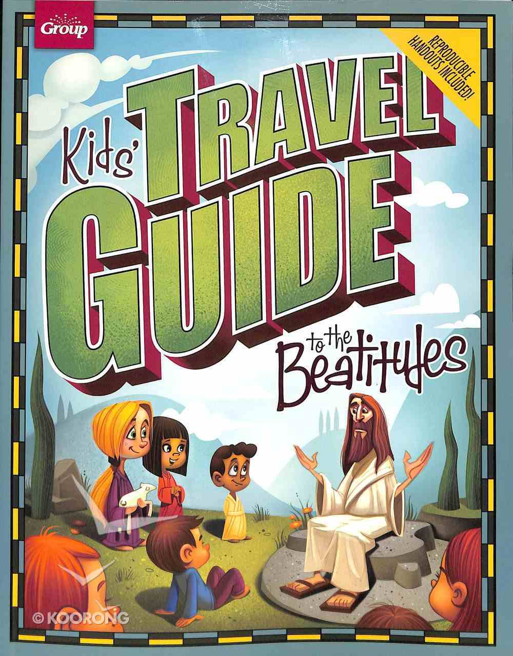 Kids' Travel Guide to the Beatitudes Paperback