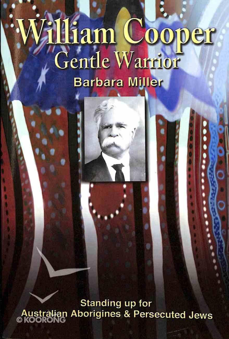 William Cooper, Gentle Warrior Paperback