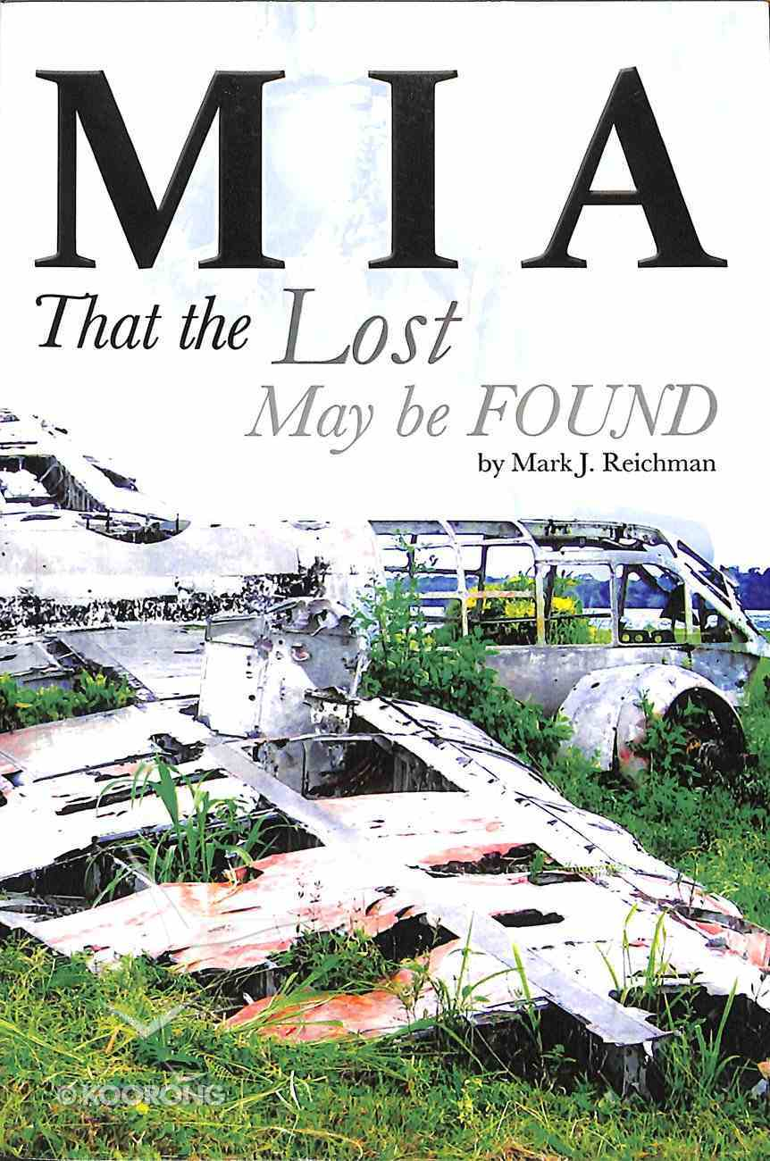 I a: That the Lost May Be Found Paperback