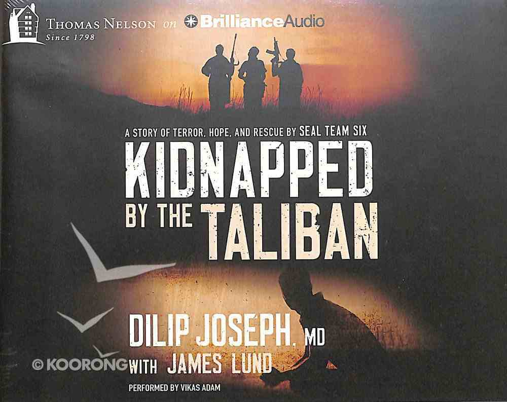 Kidnapped By the Taliban (Unabridged, 6 Cds) CD