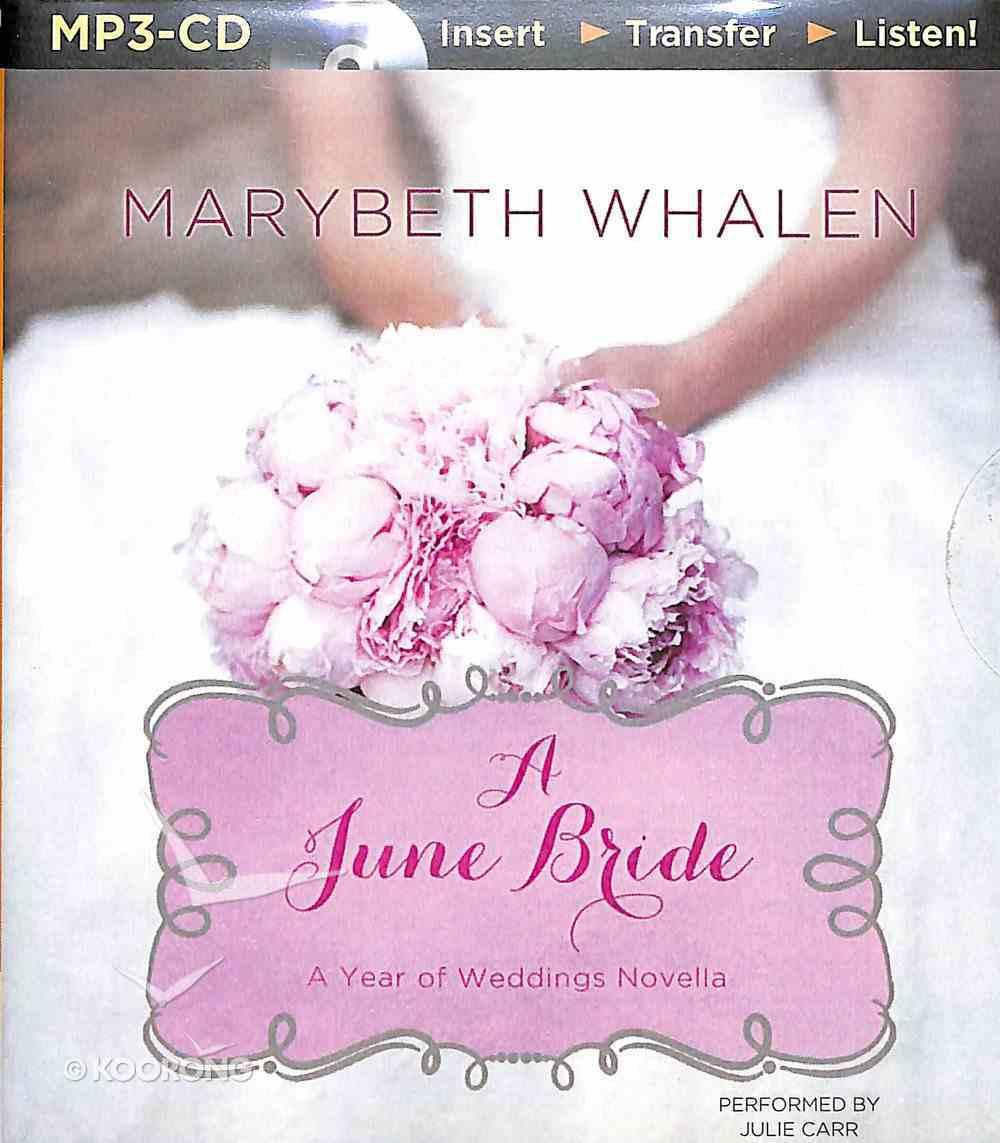 A June Wedding (Unabridged, MP3) (A Year Of Weddings Novella Series Audio) CD